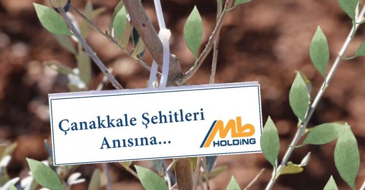 MB HOLDİNG'TEN ÇANAKKALE ŞEHİTLERİNE VEFA FİDANI